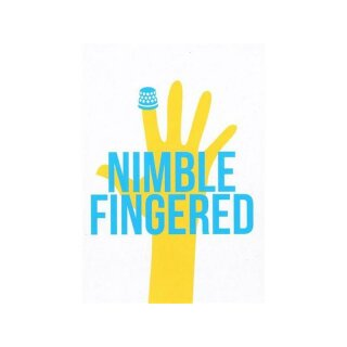 Postkarte - Nimble Fingered