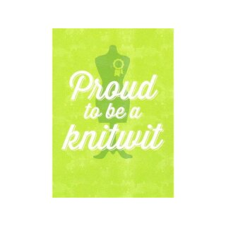 Postkarte - Proud to be a knitwit