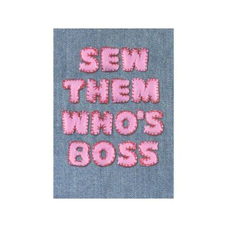 Postkarte - Sew them who`s boss